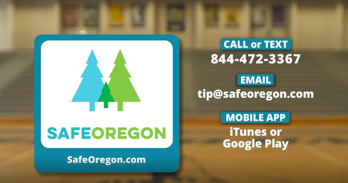 SafeOregon is a program that anyone - parents, students and school staff - can use to call or text anonymously with safety concerns.