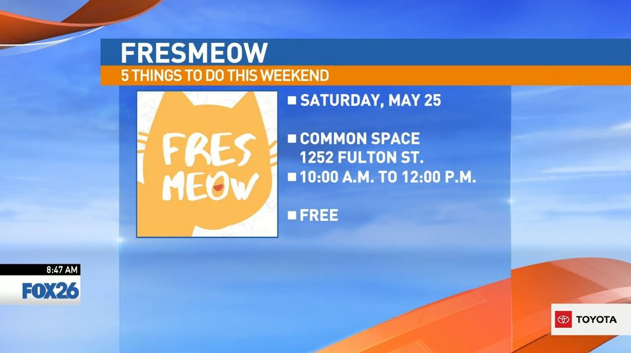 FresMeow Saturday at Common Space