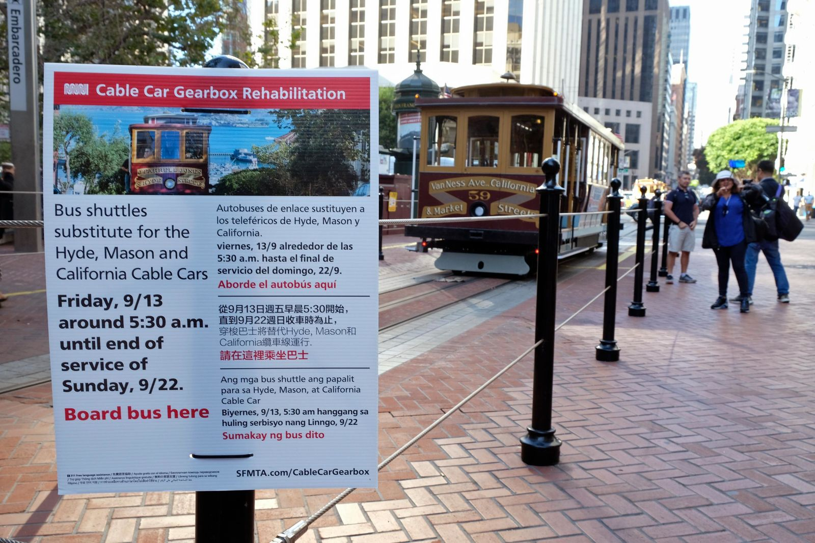 A sign on California Street alerts riders of an upcoming cable car shut down Wednesday, Sept. 11, 2019, in San Francisco. (AP Photo/Eric Risberg)